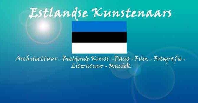 Estlandse Kunstenaars Overzicht Estland Kunstenaars
