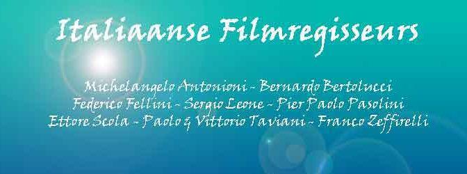 Italiaanse Filmregisseurs Filmers uit Italië