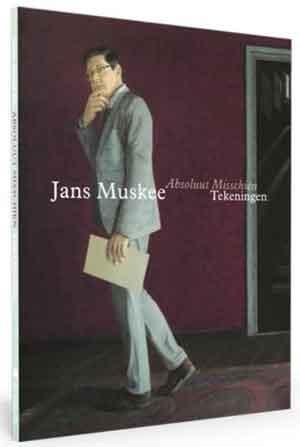 Jans Muskee Tentoonstelling Absoluut Misschien Catalogus