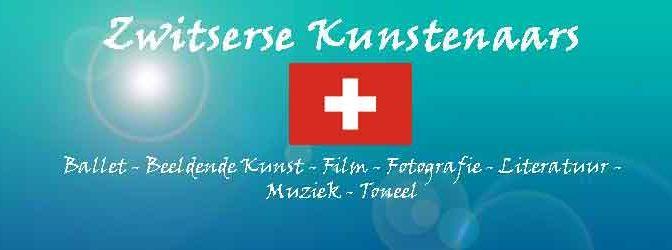 Zwitserse Kunstenaars Overzicht Kunstenaar uit Zwitserland