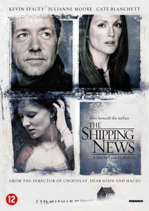 The Shipping News Lasse Hallström Film uit 2001