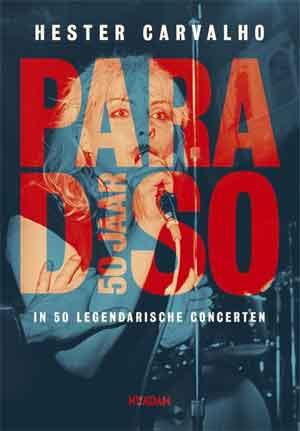 Boek Paradiso 50 jaar Hester Carvalho Recensie