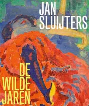 Jan Sluijters De wilde jaren Recensie Boek